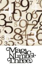 Magic Number Three by ButterfliesInTheSky