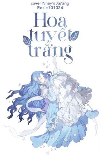 Đọc Truyện Hoa tuyết trắng - TruyenFun.Com