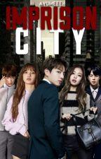 Imprison City by ayumeeeh