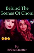Behind The Scenes Of Choni: A Madnessa Story by it0does0matter