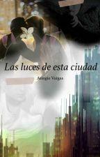 Las luces de esta ciudad (Wigetta) by Anngie_777