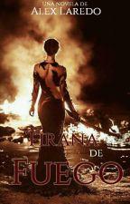 Tirana de fuego by AlexLareFaus