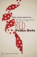 Red Polka Dots by ShiningWaters