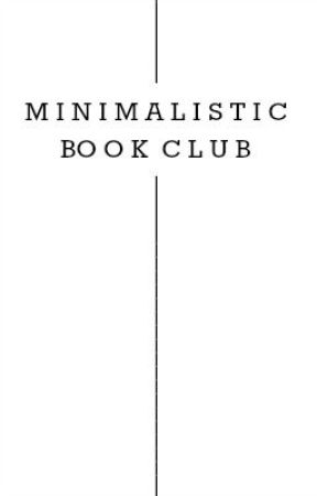 Minimalistic Book Club (closed) by MinimalisticBookClub