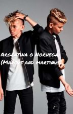 Argentina o Noruega ?(Marcus and martinus) by Lupegunnarser