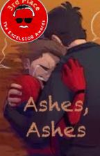 Ashes, Ashes by OfficialUSMWriter