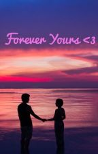 Forever Yours  by xxBts_Sugaxx