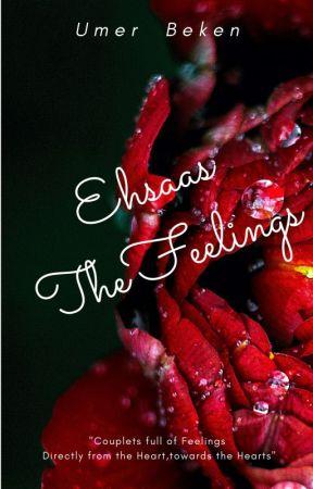 Ehsaas- The Feelings - Author Note - Wattpad