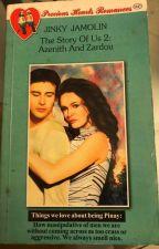 THE STORY OF US 2: AZENITH & ZARDOU (published under PHR1847) by jinkyjam