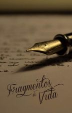 Fragmentos de vida by Chiara_004
