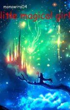 litle magical girl by monawira04