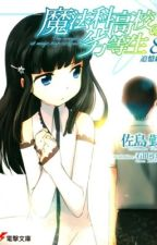 Mahouka Koukou no Rettousei - Vol 8 - Hồi tưởng (Light novel - Dịch: Sonako) by Tamle0706