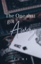 KHALEESI: The One that got Away (completed) by sexylove_yumi