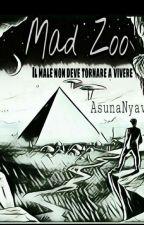 Mad Zoo  by AsunaNyav