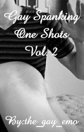 Gay Spanking One Shots Vol. 1 by Noah_Strange