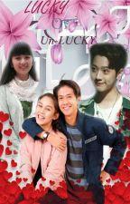 Lucky Or Un-Lucky by Ooh_Cupcake