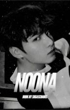 Noona   Jeon Jungkook 18+ by sugaschains