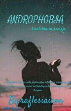 ANDROPHOBIA by raflesiaicon