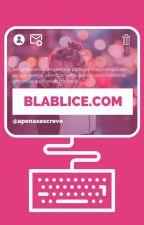 Blablice.com by apenasescrevo
