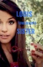 Louis Tomlinson's Sister by AJHGirl1122