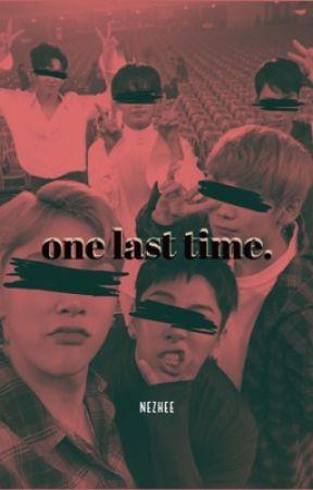 One Last Time (JBJ Members x Reader) by nezhee