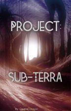 Project: Sub-Terra by Creative_Dragon