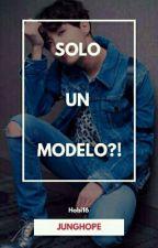 SOLO UN MODELO?! by Hobi16