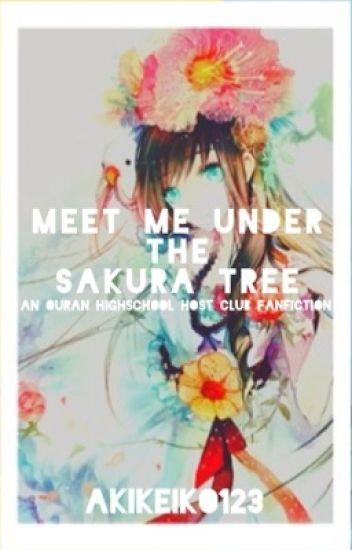 Meet me under the Sakura tree [Ouran Highschool Host club fanfiction]