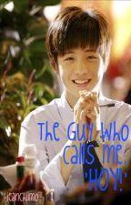 The Guy Who Calls Me 'HOY!' by kieanchiimo