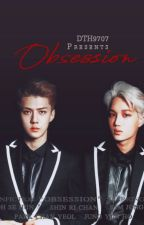 OBSESSION | EXO FANFICTION (SLOW UPDATE) by DTH9707