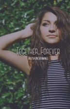 Together..... Forever {Cameron Dallas + Nash Grier} *Sequel* by holyhayneshemmings
