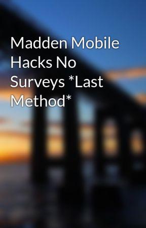 madden mobile hacks no surveys last method wattpad