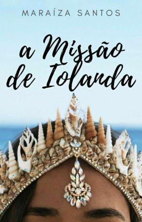 A Missão de Iolanda DEGUSTAÇÃO  by izasantos7