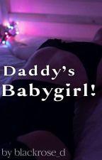 DADDY'S BABYGIRL!  by blackrose_d