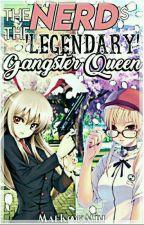 The Nerd Is The Legendary Gangster Queen by MaeKookMin