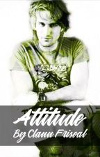 Attitude by SavingTheNation