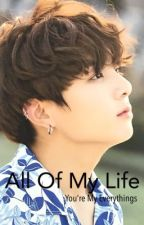 All Of My Life [ JKxBTS ] by NovWhite