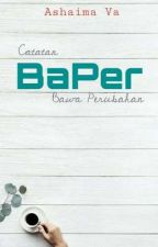Catatan BaPer by ashaima-va