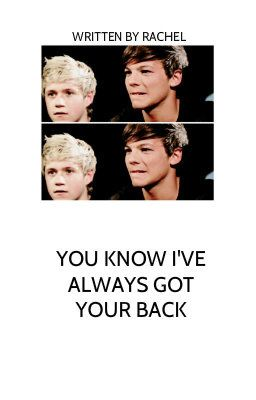 you know i've always got your back || nouis