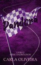 PANDORA ||Livro 2|| by CarlaOliveira29