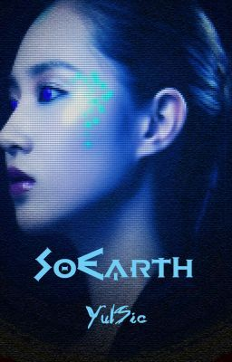 [Shortfic] SoEarth | YulSic | End