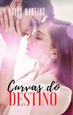 O DESTINO TROUXE VOCÊ PRA MIM 1.1( Série amores improváveis Livro 4)  EM REVISÃO by ednalva2458
