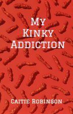 My Kinky Addiction by Nuubee127