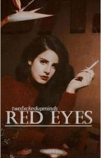 Red Eyes by twofxckedupminds
