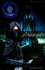 Arineyda ✘ by Dadush7