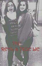 THE REAL & TRUE LIE (camren) by AnywayCamrenIsReal