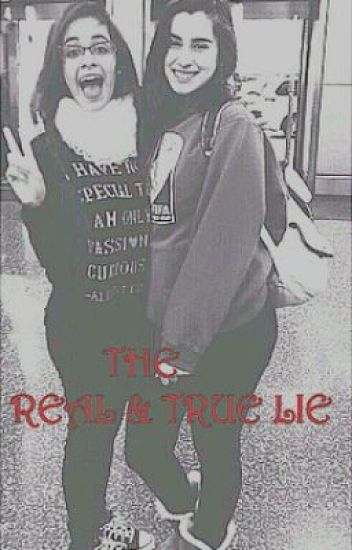 THE REAL & TRUE LIE (camren)