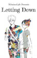 Letting Down by MiAnimeLyfe