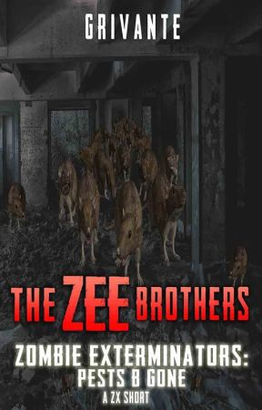 The Zee Brothers: Pests B' Gone by Grivante