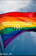 Music, Pictur And Love -B×B- by NbM-Dm13